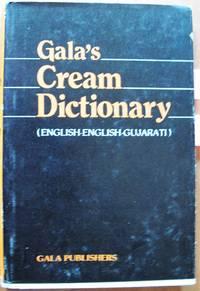 Gala's Cream Dictionary. English-English-Gujarati