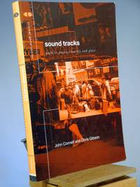 Sound Tracks : Popular Music, Identity and Place (Critical Geographies)