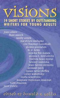 Visions: 19 Short Stories (Paperback) by Gallo, Donald R. (EDT)