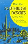 Meet the Southwest Deserts