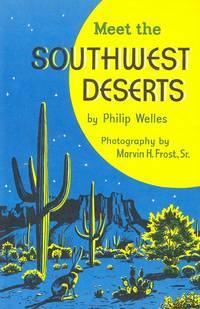Meet the Southwest Deserts