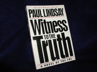 image of Witness to the Truth:  A Novel of the FBI
