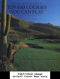 image of Golf Magazine's Top 100 Courses You Can Play
