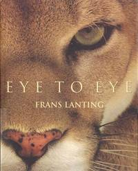 Eye to Eye: Intimate Encounters with the Animal World