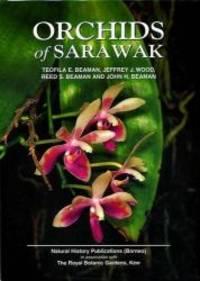 Orchids of Sarawak by Teofila E Beaman - 2000-01-15