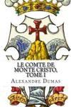 image of Le Comte de Monte Cristo, Tome I (French Edition)