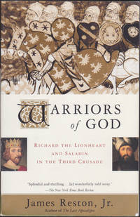 Warriors of God by James Reston Jr - Paperback - First Paperback Edition - May 2002 - from Books of the World (SKU: RWARE0000000612)