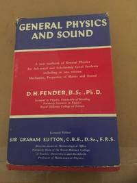 GENERAL PHYSICS AND SOUND