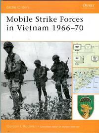 Mobile Strike Forces in Vietnam 1966-70 (Osprey Battle Orders Series No. 30)