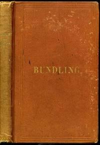 image of Bundling: its origin, progress, and decline in America.