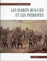 Les Habits Rouges et les Patriotes.