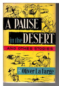 A PAUSE IN THE DESERT: and Other Stories.