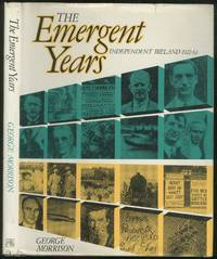 image of The Emergent Years: Independent Ireland: 1922-62