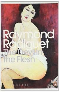 The Devil in the Flesh (Penguin Modern Classics)