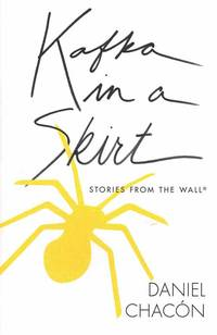 Kafka in a Skirt: Stories from the Wall