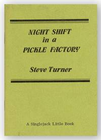 Night Shift in a Pickle Factory