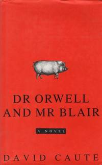 Dr Orwell and Mr Blair