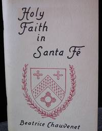 Holy Faith in Santa Fe