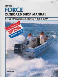 image of CLYMER FORCE OUTBOARD SHOP MANUAL 4-150 HP, Includes L-Drives, 1984-1999