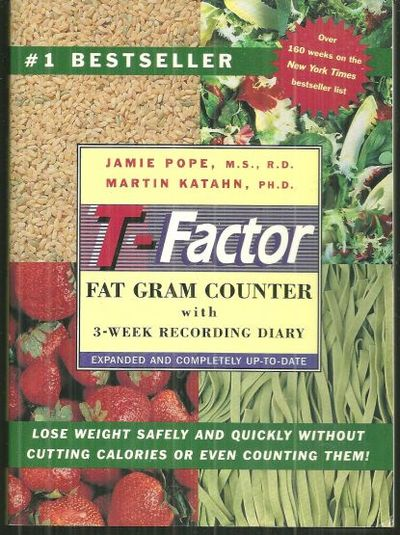 T-FACTOR FAT GRAM COUNTER WITH 3 WEEK RECORDING DIARY, Katahn, Martin and Jamie Pope