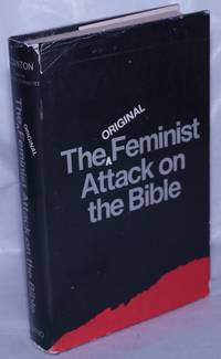 image of The original feminist attack on the Bible: (the Woman's Bible) introduction by Barbara Welter