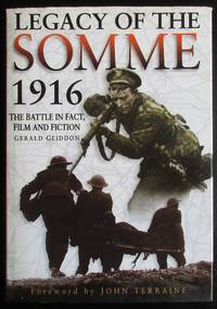 image of Legacy of the Somme 1916: The Battle in Fact, Film and Fiction