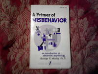 A PRIMER OF MISBEHAVIOR