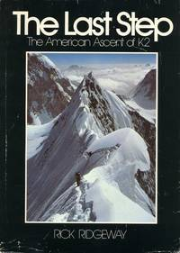 Last Step: The American Ascent of K2.