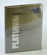 Investing In Platinum Metals