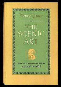The scenic art: notes on acting & the drama 1872-1901