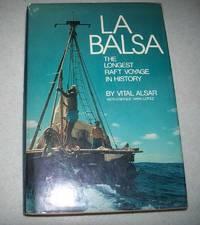 image of La Balsa: The Longest Raft Voyage in History