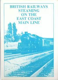 British Railways Steaming on the East Coast Main Line