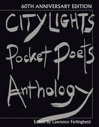 City Lights Pocket Poets Anthology: 60th Anniversary Edition City Lights Pocket Poets Series
