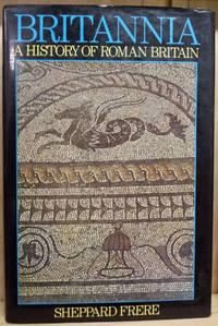 Britannia:  A History of Roman Britain