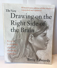 image of The New Drawing on the Right Side of the Brain:  A Course in enhanciing creativity and artistic conf