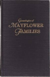 Genealogies of Mayflower Families From the New England History and Genealogical Register *Volume III*