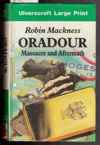Oradour Massacre and Aftermath [ Large Print ]