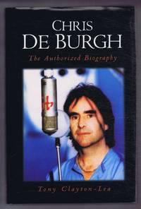 image of Chris De Burgh, The Authorized Biography