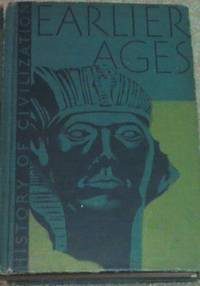 HISTORY OF CIVILIZATION EARLIER AGES -1937-1ST EDITION