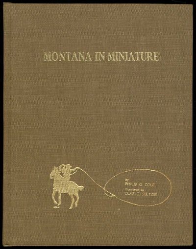 Kalispell, Montana: O'Neil Printers, 1966. Hardcover. Fine. First trade edition. Quarto. Illustrated...