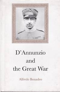 D'Annunzio and the Great War.