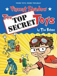 The Top Secret Toys (Vincent Shadow)