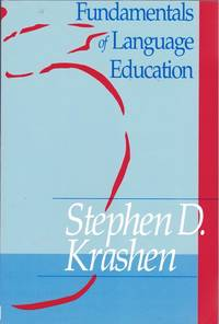 Fundamentals of Language Education by  Stephen D Krashen - Paperback - 1992 - from Dinsmore Books and Biblio.com