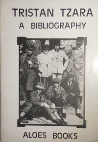 image of Tristan Tzara A Bibliography