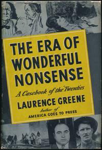 The Era of Wonderful Nonsense: A Casebook of the 'Twenties