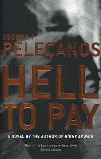 image of Hell to Pay (First UK Edition, softcover)