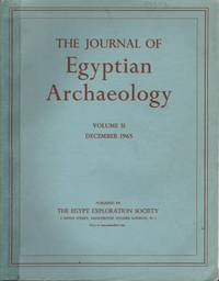 The Journal of Egyptian Archaeology: Volume 51 December 1965