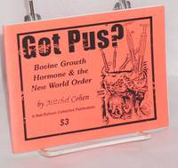 Got pus? Bovine Growth Hormone and the New World Order