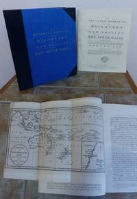 AN HISTORICAL NARRATIVE OF THE DISCOVERY OF NEW HOLLAND AND NEW SOUTH WALES.   Containing an account of the inhabitants, soil, animals, and other productions of those countries, and including a particular Description of Botany Bay.