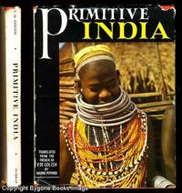 "PRIMITIVE INDIA. Expedition ""Tortoise"" 1950-1952 Africa-Middle East-India"